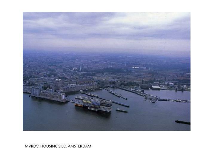 MVRDV: HOUSING SILO, AMSTERDAM