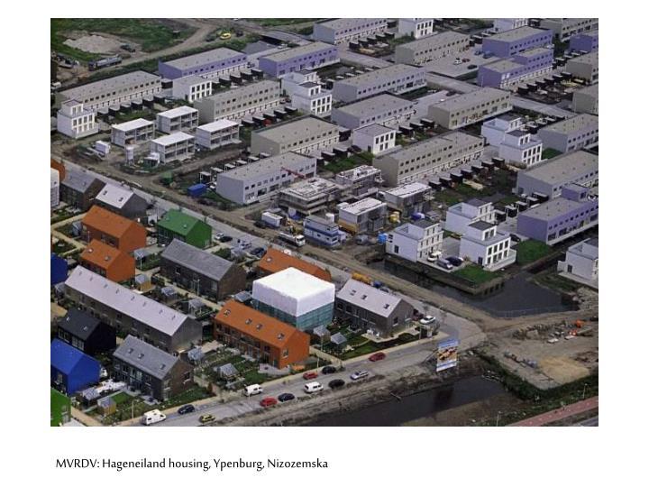 MVRDV: Hageneiland housing, Ypenburg, Nizozemska