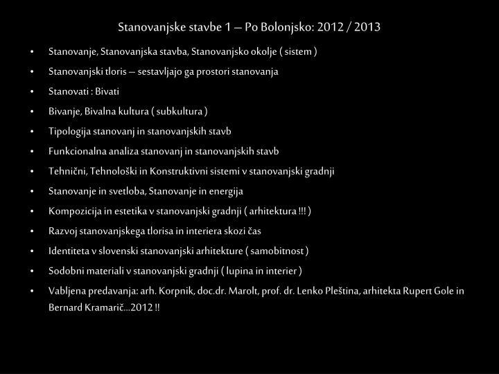 Stanovanjske stavbe 1 – Po Bolonjsko: 2012 / 2013