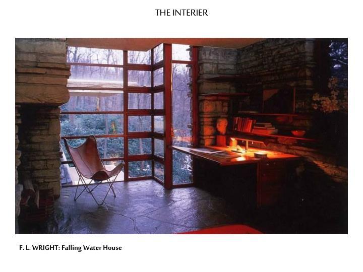 THE INTERIER