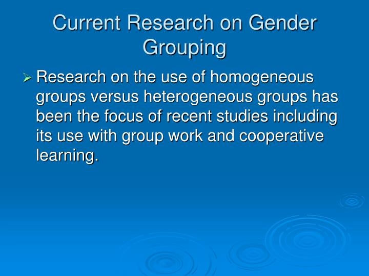 Current Research on Gender Grouping