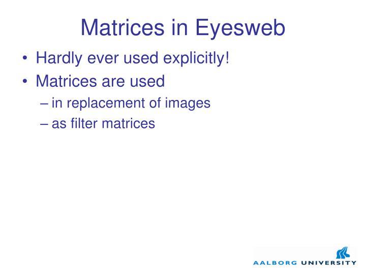 Matrices in Eyesweb