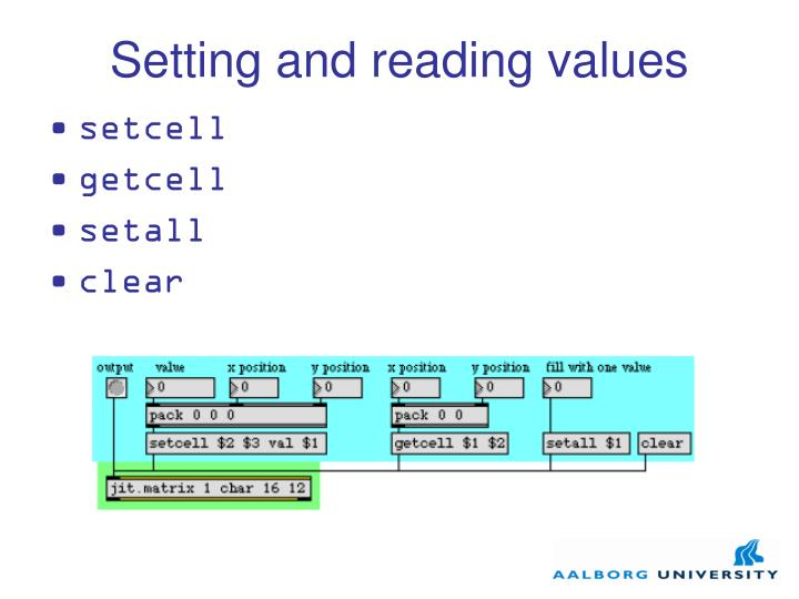 Setting and reading values