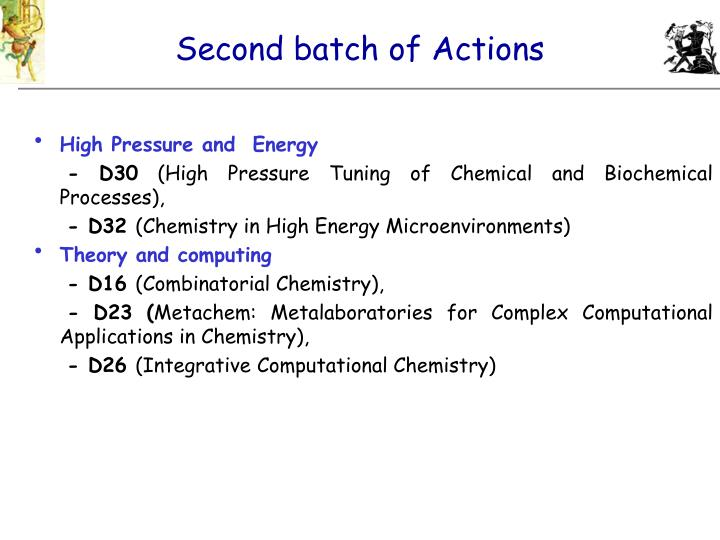 Second batch of Actions