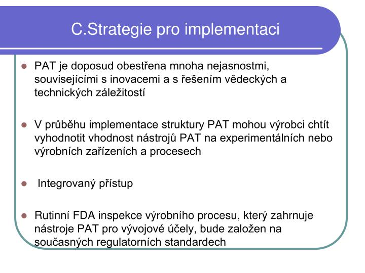 C.Strategie pro implementaci