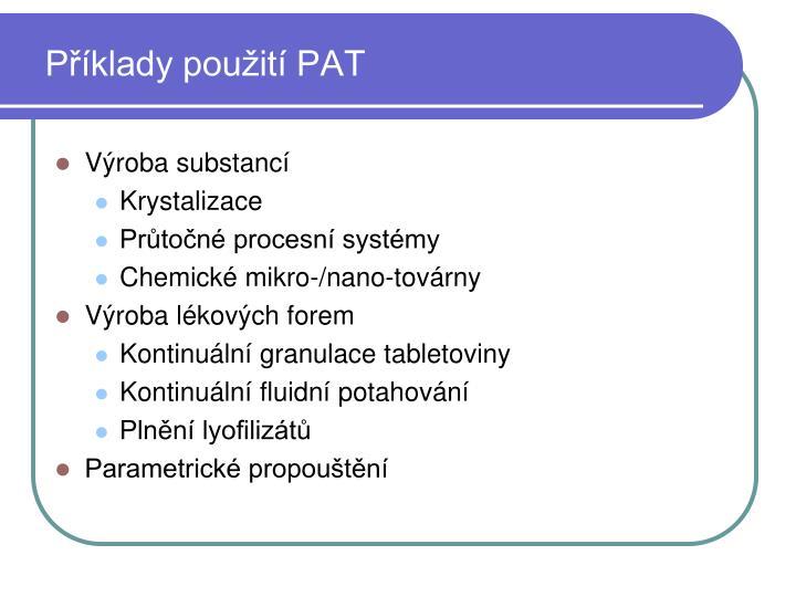 Příklady použití PAT