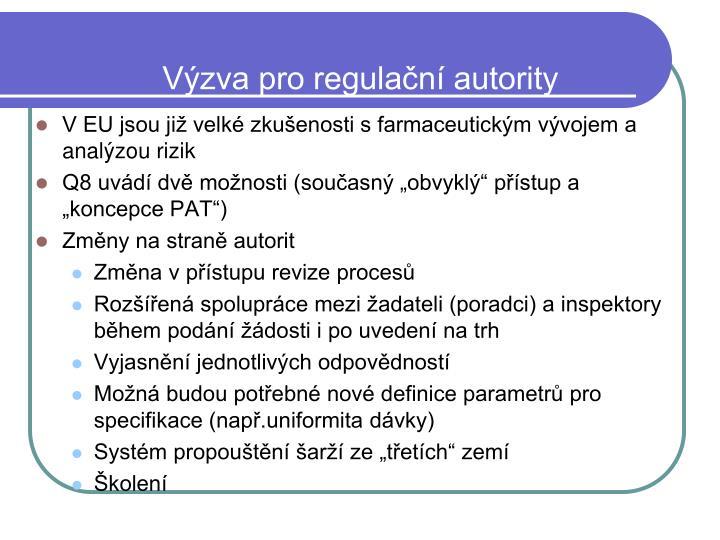 Výzva pro regulační autority
