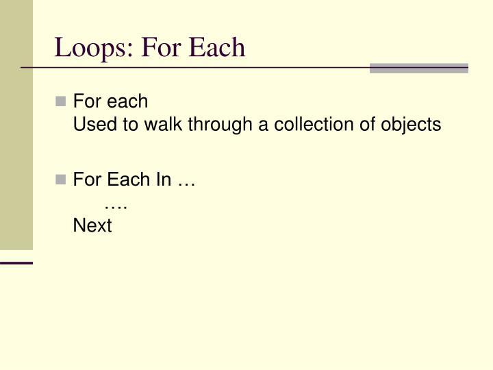 Loops: For Each