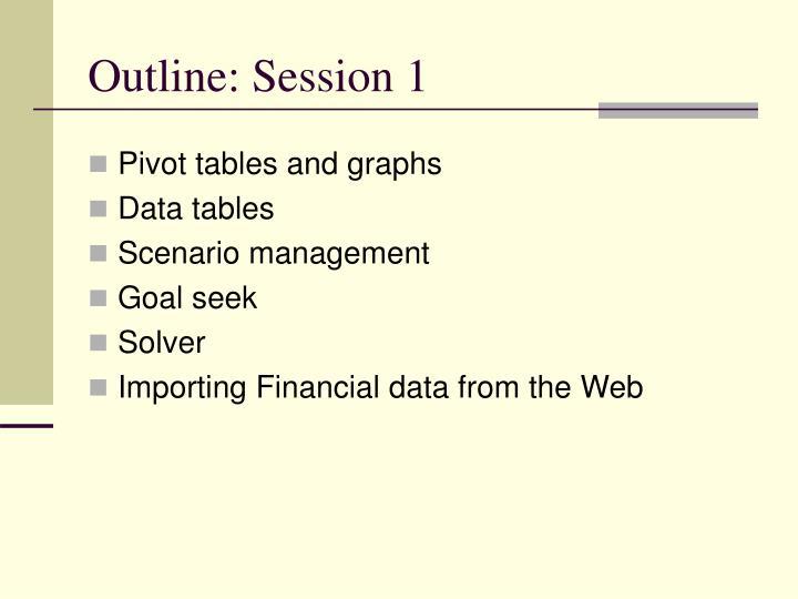 Outline session 1