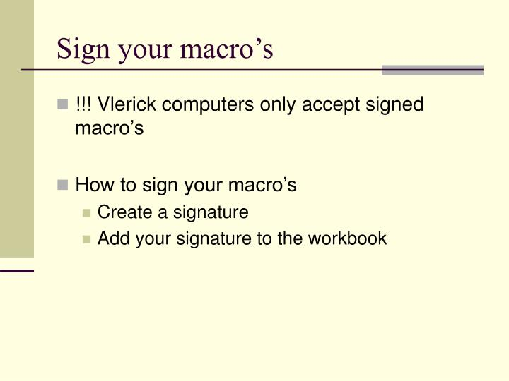 Sign your macro's