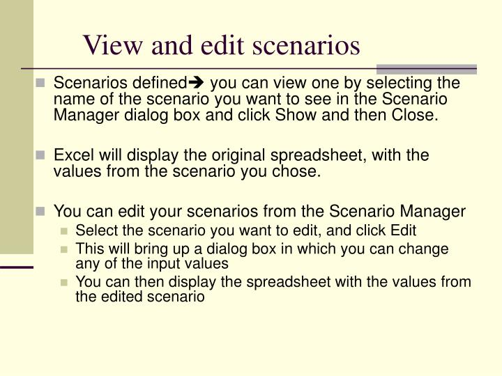 View and edit scenarios