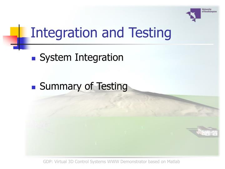 Integration and Testing