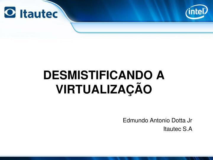 Desmistificando a virtualiza o
