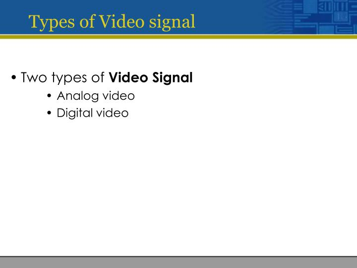 Types of Video signal