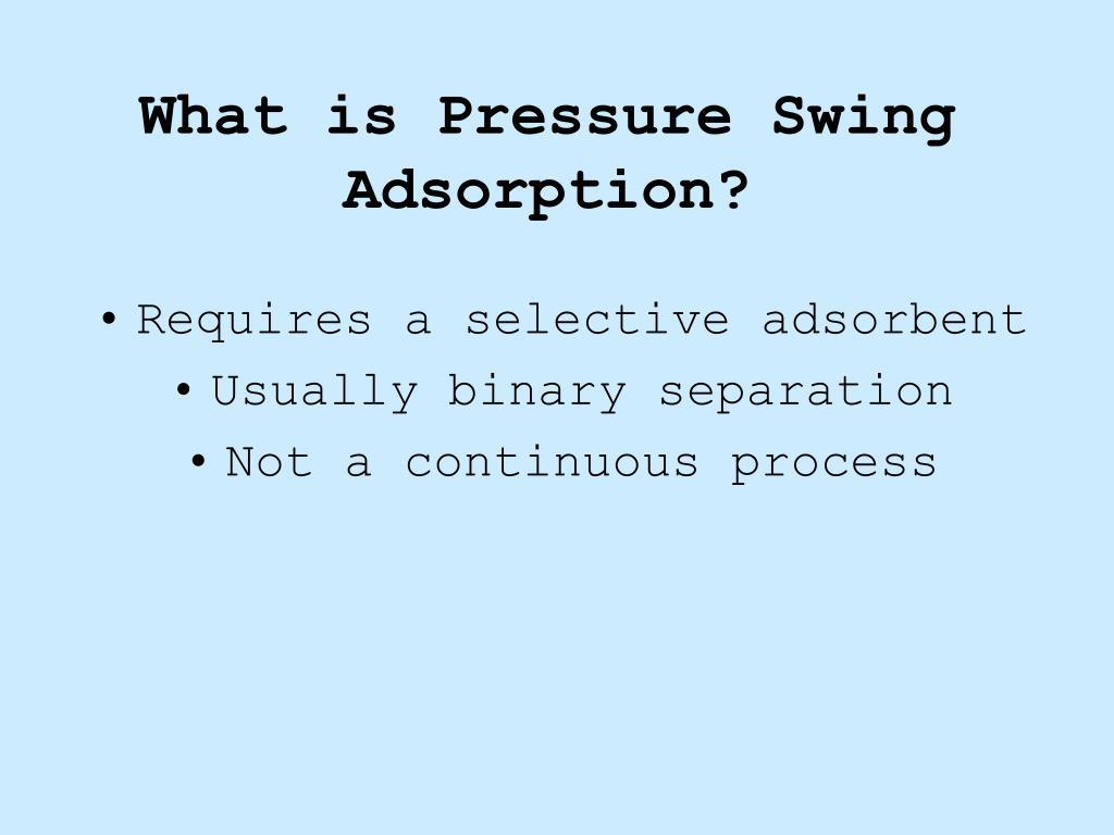 PPT - Pressure Swing Adsorption PowerPoint Presentation - ID
