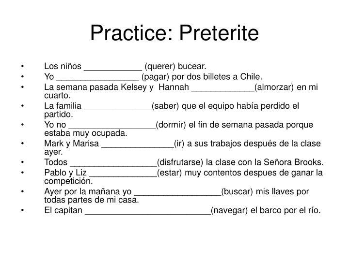 Practice: Preterite