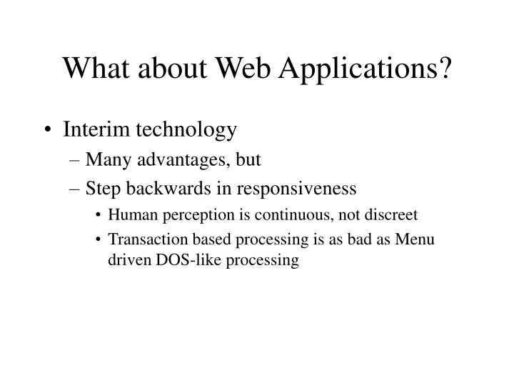 What about Web Applications?