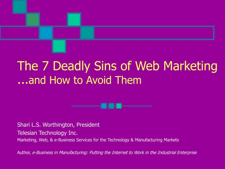 the 7 deadly sins of web marketing and how to avoid them n.
