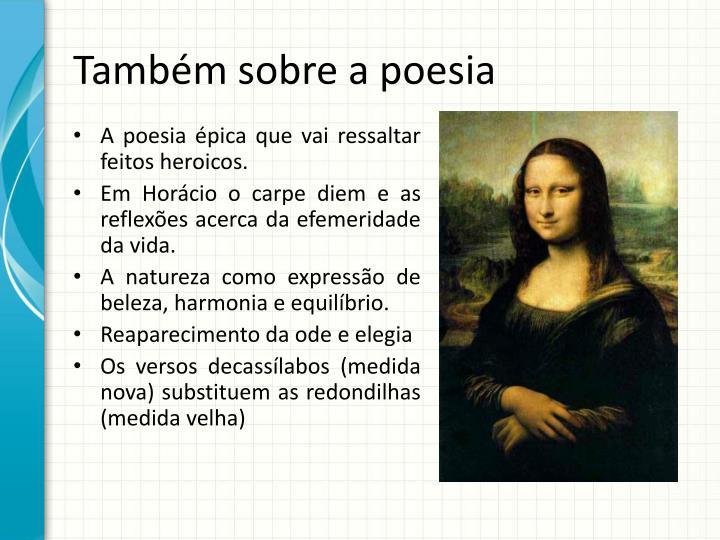 Também sobre a poesia