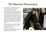 the memory phenomena