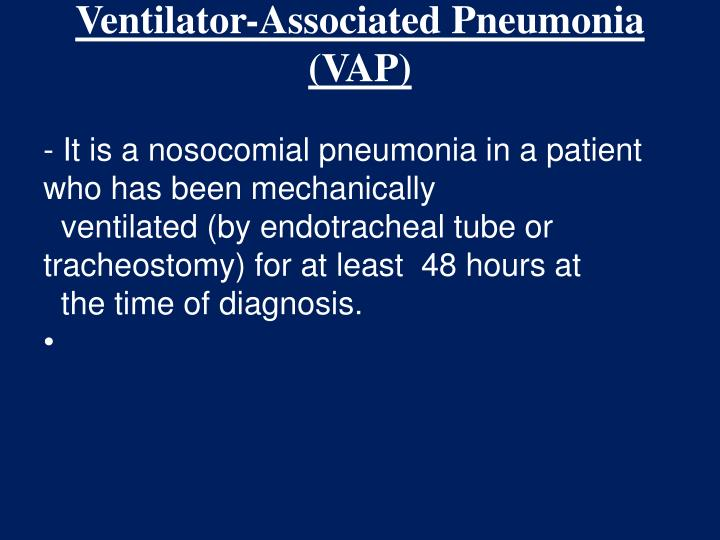 ventilator associated pneumonia vap the key to Get a summary of intervention recommendations in published guidelines for the prevention of ventilator-associated pneumonia.