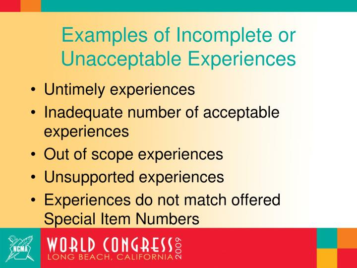Examples of Incomplete or Unacceptable Experiences