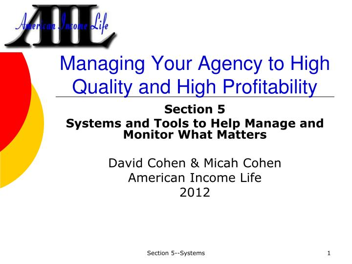 managing your agency to high quality and high profitability n.