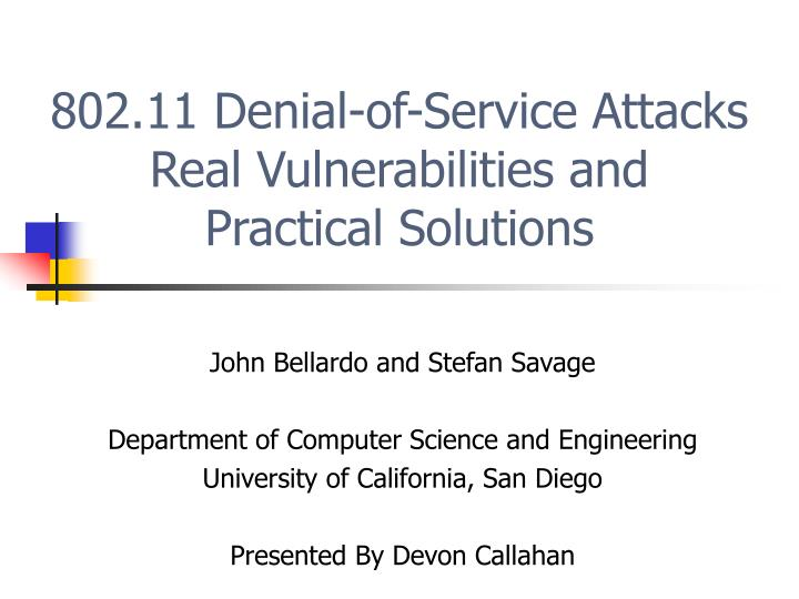 802 11 denial of service attacks real vulnerabilities and practical solutions n.