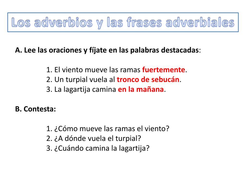 Ppt Los Adverbios Y Las Frases Adverbiales Powerpoint