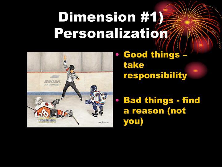 Dimension #1) Personalization