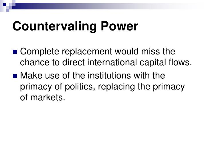 Countervaling Power