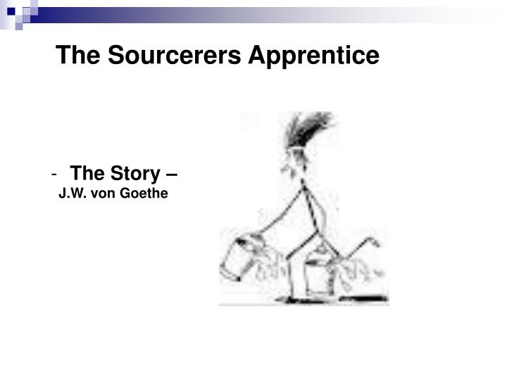 The Sourcerers Apprentice