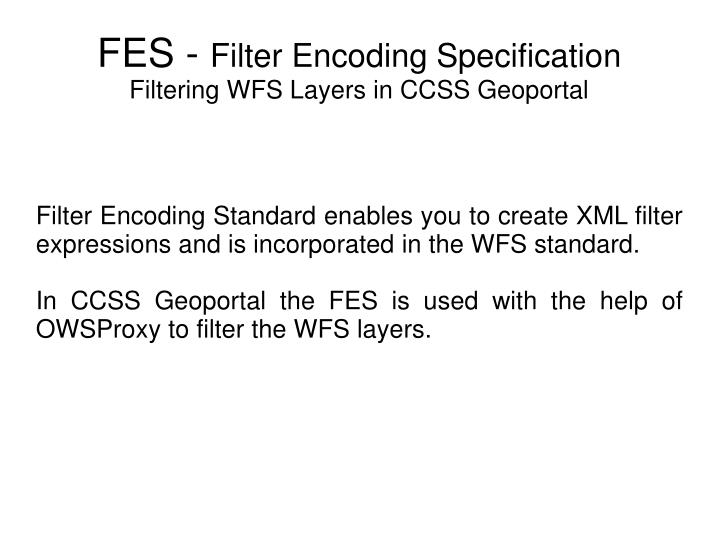 PPT - FES - Filter Encoding Specification Filtering WFS