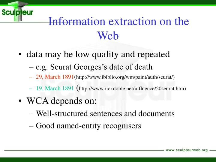 Information extraction on the Web