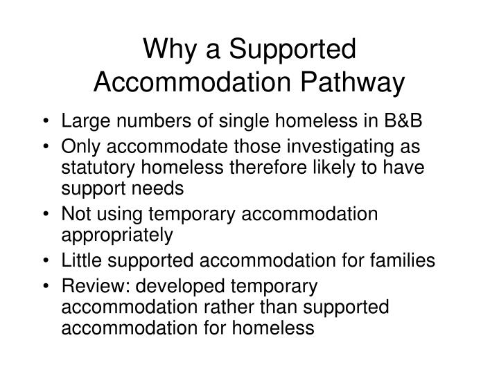 Why a supported accommodation pathway