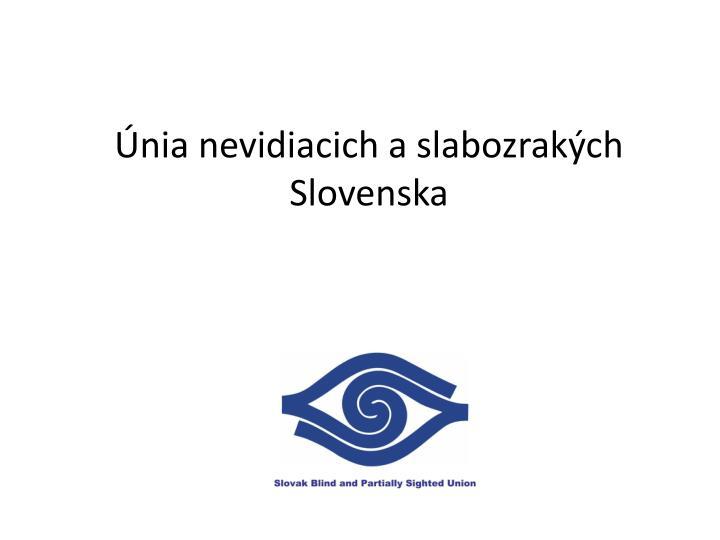 Nia nevidiacich a slabozrak ch slovenska