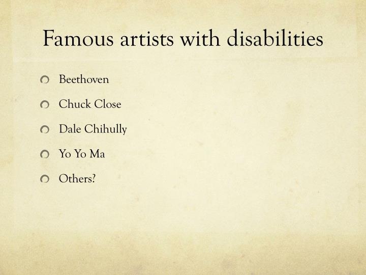 Famous artists with disabilities