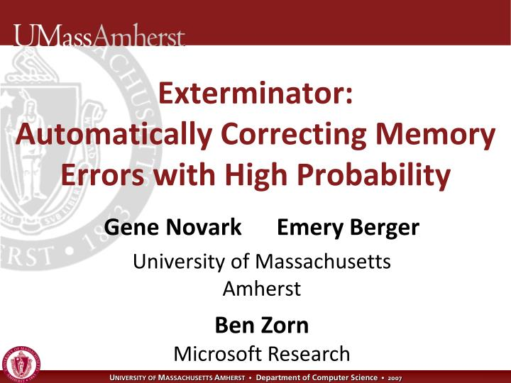 exterminator automatically correcting memory errors with high probability n.