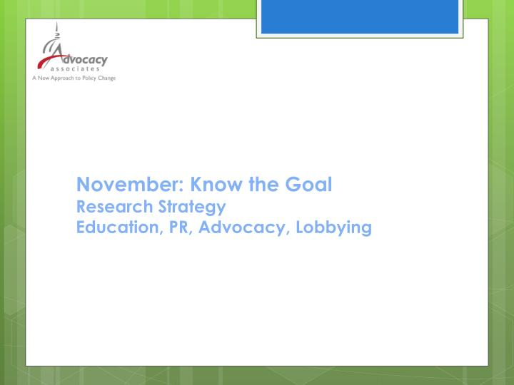 November: Know the Goal