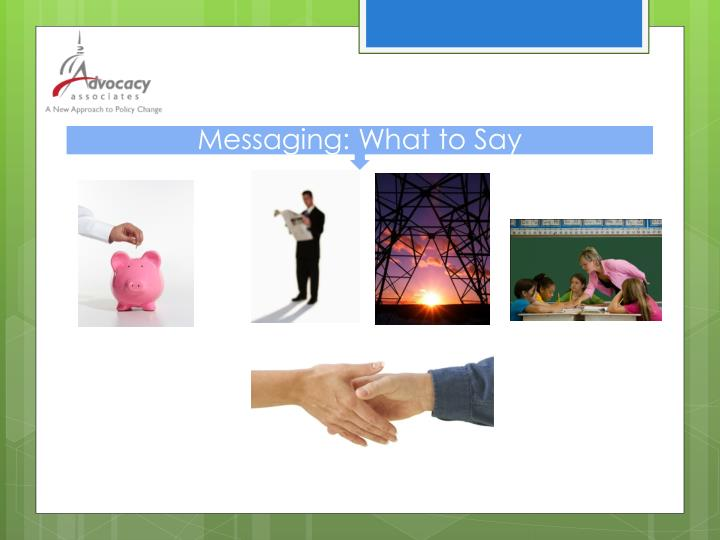 Messaging: What to Say