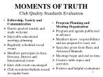 moments of truth club quality standards evaluation1