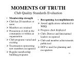 moments of truth club quality standards evaluation2