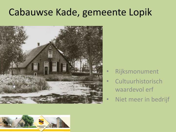 Cabauwse Kade, gemeente Lopik