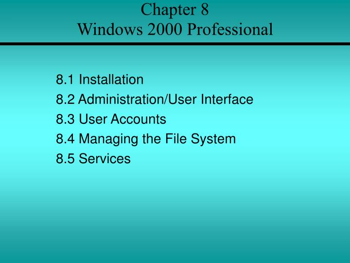 chapter 8 windows 2000 professional n.