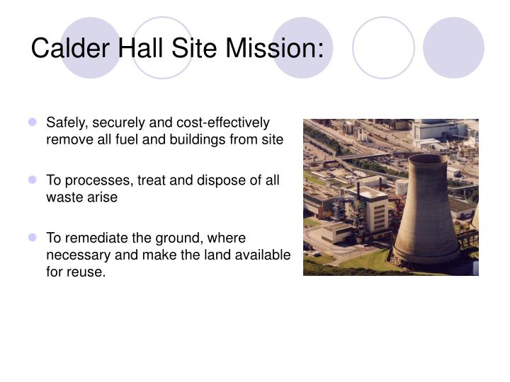 Calder Hall Site Mission: