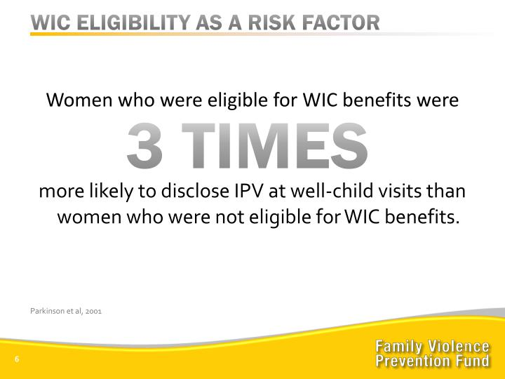 WIC ELIGIBILITY AS A RISK FACTOR