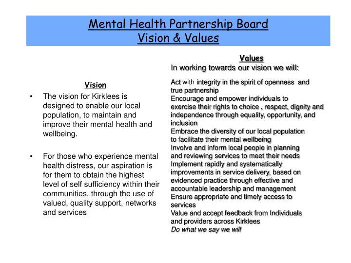 Mental health partnership board vision values