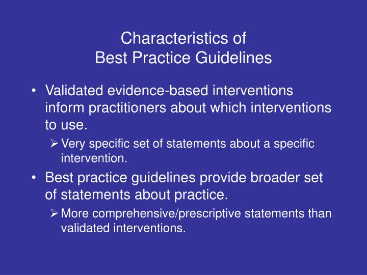Characteristics of best practice guidelines