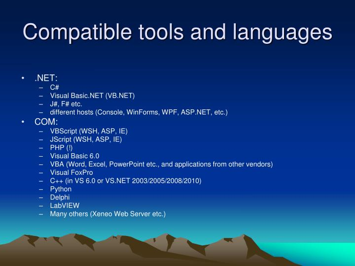 Compatible tools and languages