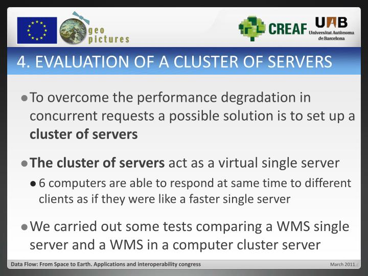 4. EVALUATION OF A CLUSTER OF SERVERS
